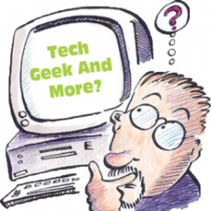 tech geek and more